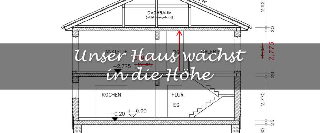 Unser Haus wächst in die Höhe – im Entwurf - Wir Zuhause