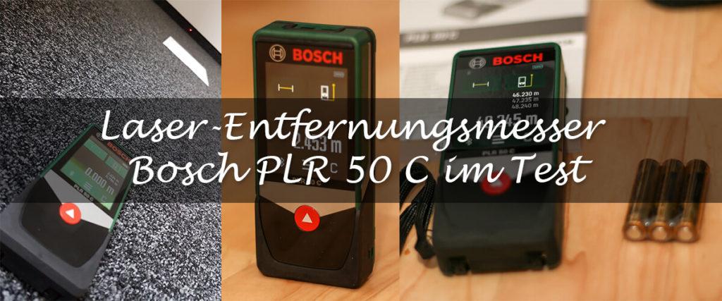 Der Laser-Entfernungsmesser Bosch PLR 50 C im Test