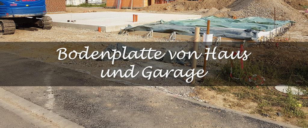 Bodenplatte für Haus und Garage