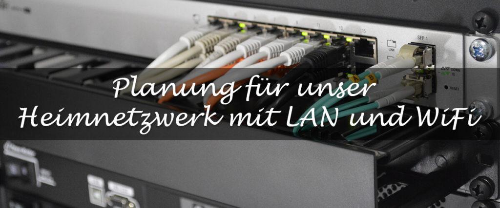 Heimnetzwerk Planung