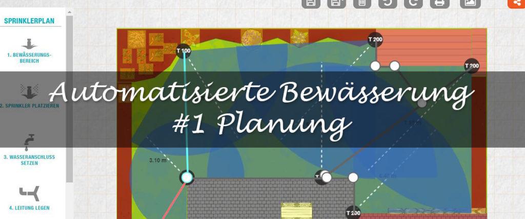 Automatische Gartenbewässerung Planung